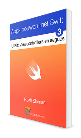 Apps bouwen met Swift eBook: UIKit, viewcontrollers en segues